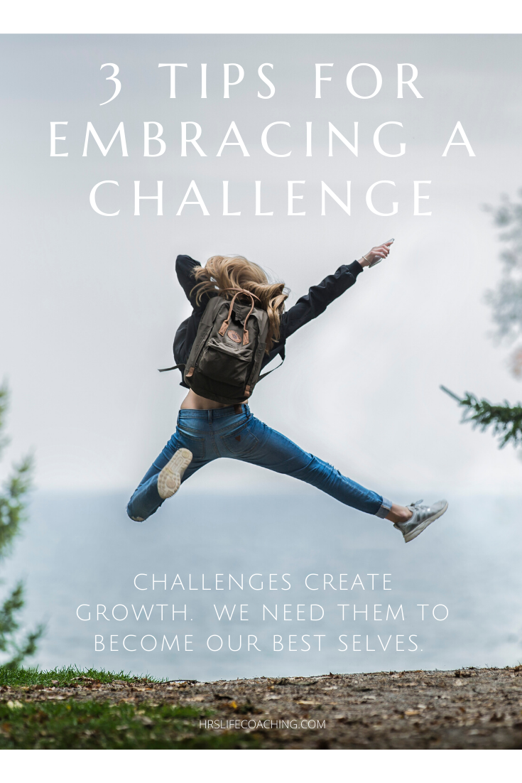 Learn to embrace the challenge (1)